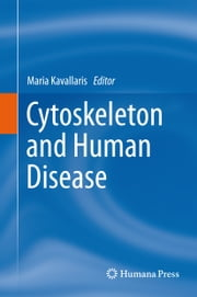 Cytoskeleton and Human Disease ebook by