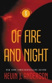 Of Fire and Night - The Saga of Seven Suns, Book 5 ebook by Kevin J. Anderson