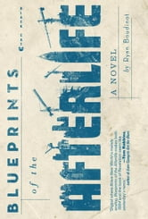 Blueprints of the Afterlife ebook by Ryan Boudinot