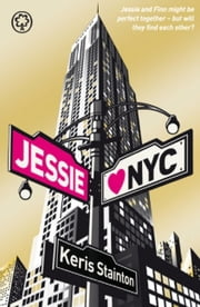 Jessie Hearts NYC ebook by Keris Stainton