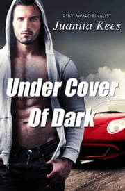 Under Cover Of Dark ebook by Juanita Kees