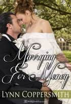 Marrying For Money ebook by