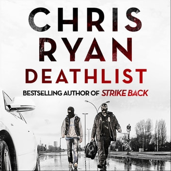 Deathlist - A Strike Back Novel (1) audiobook by Chris Ryan