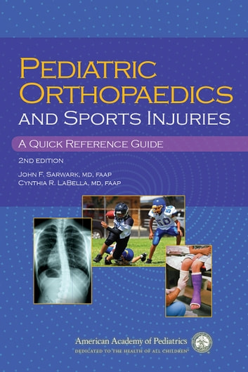 Pediatric Orthopaedics and Sport Injuries - A Quick Reference Guide ebook by