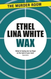 Wax ebook by Ethel Lina White