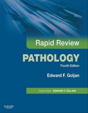 Rapid Review Pathology E-Book - with STUDENT CONSULT Online Access ebook by Edward F. Goljan, MD