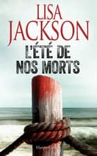 L'été de nos morts - suspense ebook by Lisa Jackson