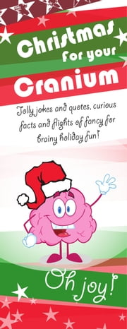Christmas for your Cranium ebook by Joe Murphy