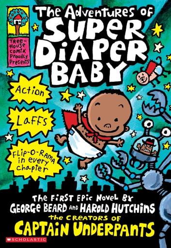 The Adventures of Super Diaper Baby ebook by Dav Pilkey