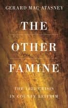 The Other Famine ebook by Gerard MacAtasney