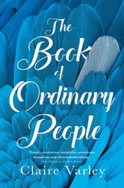 The Book of Ordinary People eBook by Claire Varley