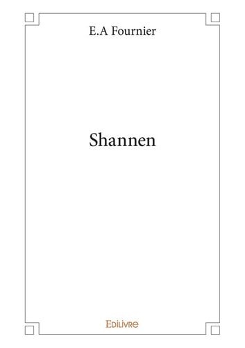 Shannen ebook by E.A Fournier