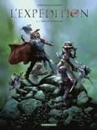 L'Expédition - Tome 2 - La Révolte de Niangara ebook by Richard Marazano, Marcelo Frusin