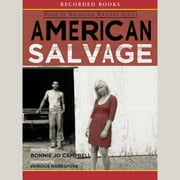 American Salvage audiobook by Bonnie Jo Campbell
