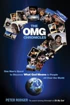 The OMG Chronicles ebook by Peter Rodger