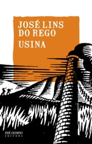 Usina ebook by José Lins do Rego