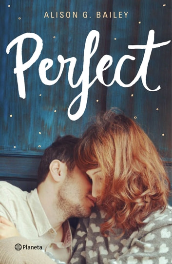 Perfect ebook by Alison G. Bailey