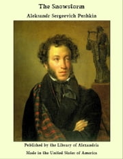 The Snowstorm ebook by Aleksandr Sergeevich Pushkin