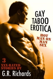 Gay Taboo Erotica ebook by G.R. Richards