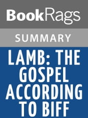 Lamb: The Gospel According to Biff by Christopher Moore | Summary & Study Guide ebook by BookRags