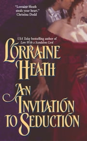 An Invitation to Seduction ebook by Lorraine Heath