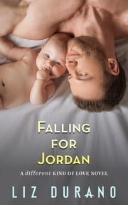 Falling for Jordan ebook by Liz Durano