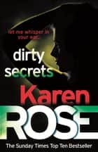 Dirty Secrets (A Karen Rose Novella) ebook by Karen Rose