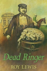 Dead Ringer ebook by Roy Lewis