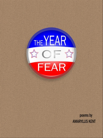 The Year of Fear ebook by Amaryllis Kent