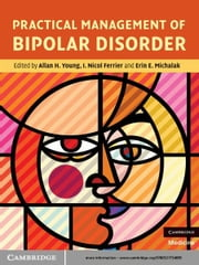 Practical Management of Bipolar Disorder ebook by Allan H. Young,I. Nicol Ferrier,Erin E. Michalak