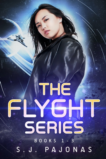 The Flyght Series Box Set (Books 1 -3) - First Flyght, Broken Flyght, High Flyght ebook by S. J. Pajonas