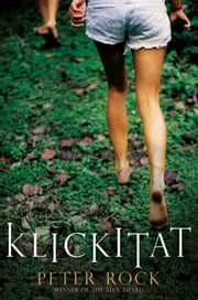 Klickitat ebook by Peter Rock