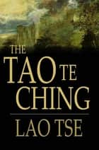 Tao Te Ching ebook by Lao Tse,James Legge