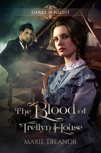 The Blood of Trellyn House ebook by Marie Treanor