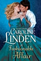 A Fashionable Affair ebook by Caroline Linden