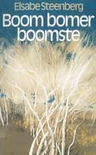 Boom bomer boomste ebook by Elsabe Steenberg