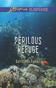 Perilous Refuge ebook by Kathleen Tailer