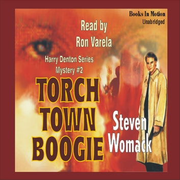 Torch Town Boogie audiobook by Steven Womack