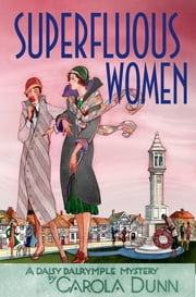 Superfluous Women - A Daisy Dalrymple Mystery ebook by Carola Dunn