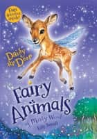 Daisy the Deer - Fairy Animals of Misty Wood ebooks by Lily Small