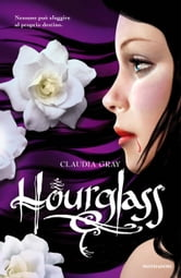 Hourglass (Versione italiana) ebook by Claudia Gray
