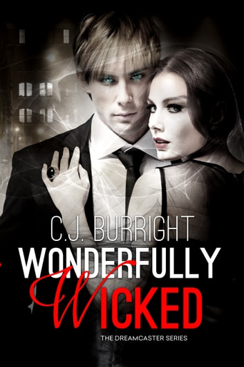 Wonderfully Wicked - A New Adult Paranormal Romance ebook by C.J. Burright
