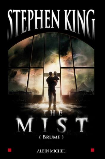 The Mist - (Brume) ebook by Stephen King