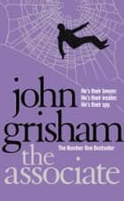 The Associate ebook by John Grisham