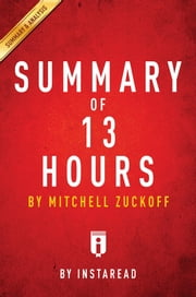 Summary of 13 Hours - by Mitchell Zuckoff | Includes Analysis ebook by Instaread Summaries