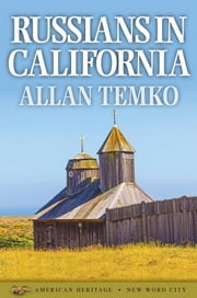 Russians in California ebook by Allan Temko