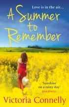 A Summer to Remember ebook by Victoria Connelly