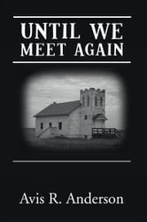 Until We Meet Again ebook by A. R. Anderson