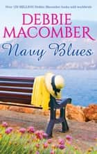 Navy Blues ebook by Debbie Macomber