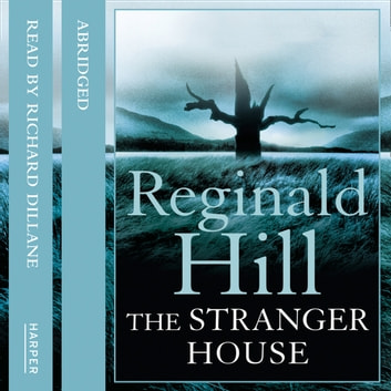 The Stranger House audiobook by Reginald Hill